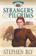 Homestead #01: Strangers & Pilgrims