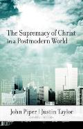 Supremacy of Christ in a Postmodern World