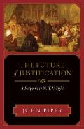 Future of Justification A Response to N T Wright