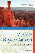 Explorers Guide Zion & Bryce Canyons A Great Destination