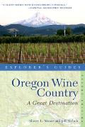 Oregon Wine Country a Great Destination 2nd Edition