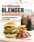 Ultimate Blender Cookbook Fast Healthy Recipes for Every Meal