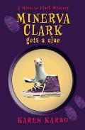 Minerva Clark Gets a Clue - Signed Edition