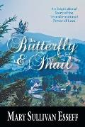The Butterfly & the Snail