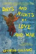 Days and Nights of Love and War