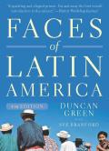 Faces of Latin America 4th Edition Revised