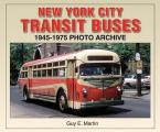 New York City Transit Buses 1945 1975 Photo Archive
