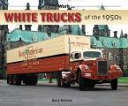 White Trucks of the 1950s