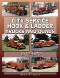 City Service Hook & Ladder Trucks and Quads