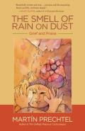 Smell of Rain on Dust Grief &...
