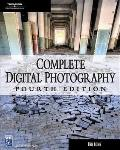 Complete Digital Photography 4th Edition