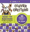 Clever Critters Level 1 Advanced