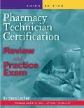 Pharmacy Technician Certification Review & Practice Exam