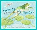 Show Me the Number A Missouri Number Book