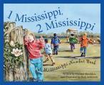 1 Mississippi, 2 Mississippi: A Mississippi Number Book