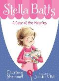 Stella Batts 04 A Case of the Meanies