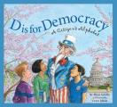 D Is For Democracy Citizens Alphabet