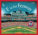 F Is for Fenway Park Americas Oldest Major League Ballpark