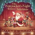 Nutcrackers Night Before Christmas