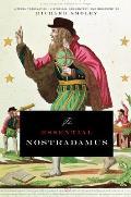Essential Nostradamus Literal Translation Historical Commentary & Biography