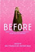 Before: Short Stories about Pregnancy from Our Top Writers