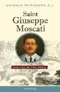 Saint Giuseppe Moscati: Doctor of the Poor