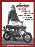 Indian Ponybike, Boy Racer & Papoose Illustrated Parts List & Sales Literature