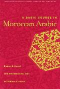 A Basic Course in Moroccan Arabic with MP3 Files [With CD]