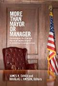More than Mayor or Manager Campaigns to Change Form of Governments in Americas Large Cities