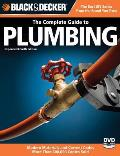 Complete Guide to Plumbing Modern Materials & Current Codes All New Guide to Working with Gas Pipe