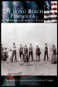 Long Beach Peninsula: Where the Columbia Meets the Pacific, the