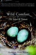 Wild Comfort The Solace of Nature