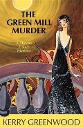 The Green Mill Murder: A Phryne Fisher Mystery