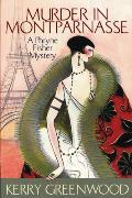 Murder In Montparnasse A Phryne Fisher