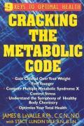 Cracking the Metabolic Code 9 Keys to Optimal Health