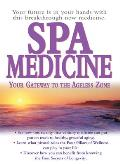 Spa Medicine Your Gateway to the Ageless Zone