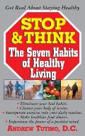 Stop & Think: The Seven Habits of Healthy Living