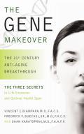 Gene Makeover The 21st Century Anti Aging Breakthrough