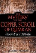Mystery of the Copper Scroll of Qumran The Essene Record of the Treasure of Akhenaten