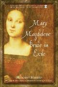 Mary Magdalene Bride In Exile