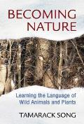 Becoming Nature Learning the...
