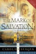 The Mark of Salvation: The Scottish Crown Series, Book 3