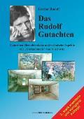 Das Rudolf Gutachten: Gutachten Uber Chemische Und Technische Aspekte Der 'Gaskammern' Von Auschwitz