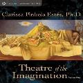 Theatre of the Imagination Volume One