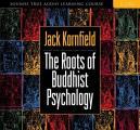 Roots of Buddhist Psychology
