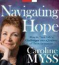 Navigating Hope: How to Turn Life's Challenges Into a Journey of Transformation