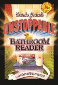 Uncle Johns Unstoppable Bathroom Reader