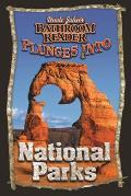 Uncle Johns Bathroom Reader Plunges Into National Parks
