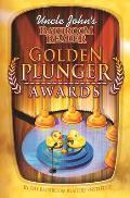 Uncle Johns Bathroom Reader Golden Plunger Awards