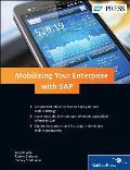 Mobilizing Your Enterprise with SAP